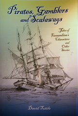 Pirates, Gamblers and Scalawags by David Tuttle