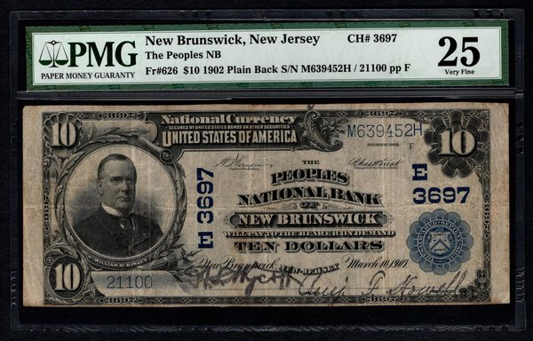 1902 $10 The Peoples National Bank New Brunswick NJ New Jersey PMG 25 Fr.626 Charter CH#3697 Item #5004659-005