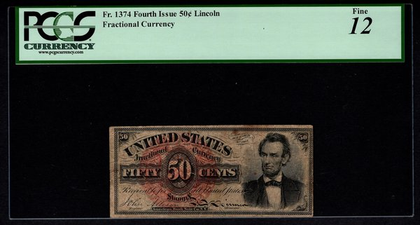 Fourth 4th Issue 50 Cents PCGS 12 Fr.1374 Abraham Lincoln Fractional Currency Item #80787031