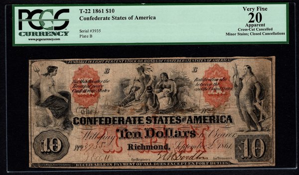 1861 $10 T-22 Confederate Currency PCGS 20 APPARENT Civil War Note Item #80610716