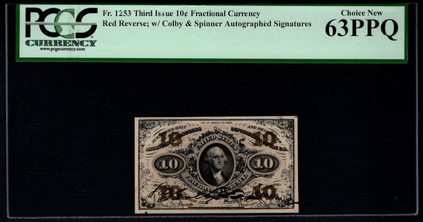 Third 3rd Issue 10 Cents PCGS 63 PPQ Fr.1253 Colby & Spinner Autographed Signatures Fractional Currency Item #80802841