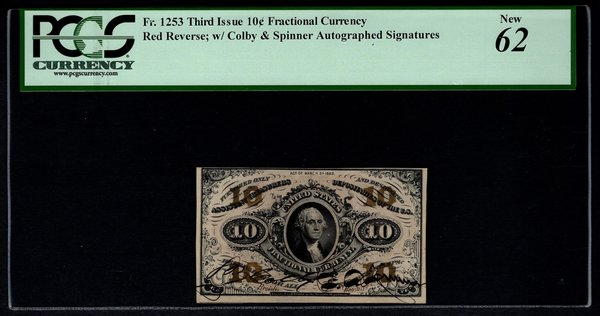 Third 3rd Issue 10 Cents PCGS 62 Fr.1253 Colby & Spinner Autographed Signatures Fractional Currency Item #80802854
