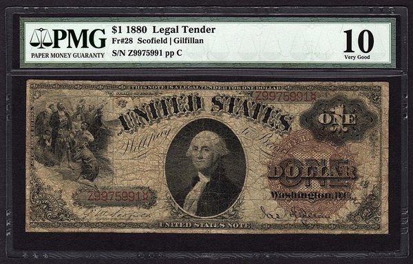 1880 $1 Legal Tender PMG 10 VG Fr.28 United States Note Item #5012252-006