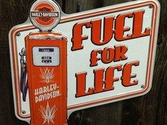 Harley Davidson Fuel For Life Sign
