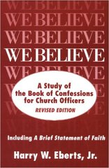 We Believe, Revised Edition: A Study of the Book of Confessions for Church Officers