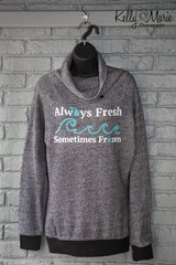 Always Fresh Funnel Neck Sweatshirt