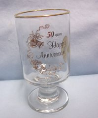 """ANNIVERSARY COLLECTIBLES: 50th Happy Anniversary Stemmed 5"""" Glass Gold Trim"""