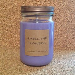 Smell The Flowers 12 oz.