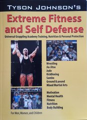 Extreme Fitness and Self Defense