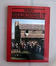 Buckskinning Series Book IV