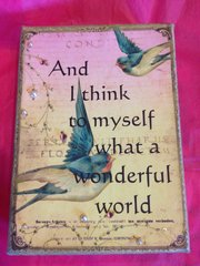 "5 x 7 Art Canvas - ""And I think to myself..."""