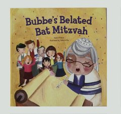 Bubbe's Belated Bat Mitzvah;PB by Isabel Pinson
