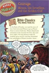 Manga Midrash - Courage: Moses, the Israelites and the Golden Calf