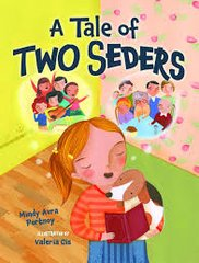 A Tale of Two Seders;PB by Mindy Avra Portnoy Illustrated by Valeria Cis