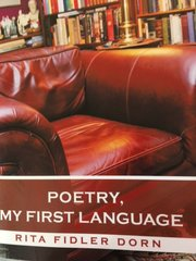Poetry, My First Language;PB by Rita Fidler Dorn