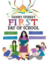 Sammy Spider's First Day of School ;PB by Sylvia A. Rouss
