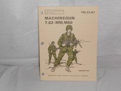 FM 23-67 Machinegun 7.62mm M60