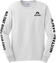 Mustang Ranch NO ONE RIDES FOR FREE Long Sleeve T-Shirt