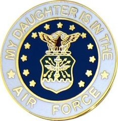 My Daughter Is In The Air Force USAF Pin #92-15984