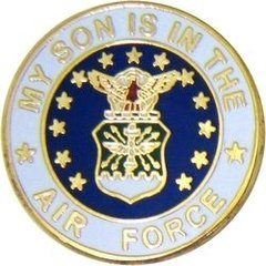 My Son Is In The United States Air Force Pin #92-15983