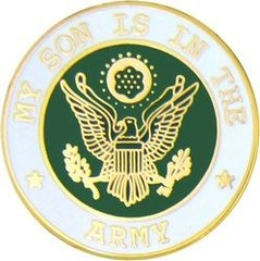 My Son Is In The Army Pin #90-15985
