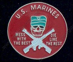 U. S. Marine Corps USMC Mess with the Best Pin #GE64035