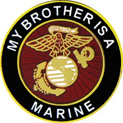 My Brother Is A Marine Pin #93-14472