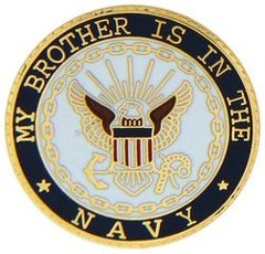 My Brother Is In The Navy Pin #91-14502