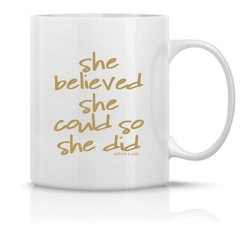 coffee mug - she believed she could so she did - gold