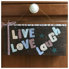 Live. Love. Laugh. Colorful plaque