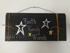 Faith. Family. Friends. Plaque