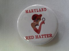 Maryland Red Hatter Button-B
