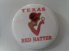 Texas Red Hatter Button-B #2123
