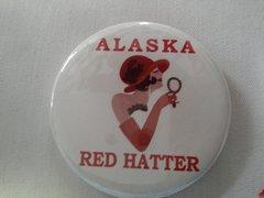 Alaska Red Hatter Button