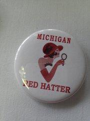 Michigan Red Hatter Button