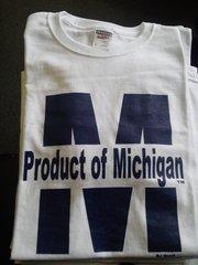 White Product of Michigan Shirt #4012