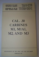 .30 CAL. M-1 CARBINE MANUAL