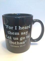 Let Us Go To Dothan Souvenir Mug
