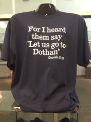 Let Us Go To Dothan Souvenir T- Shirt