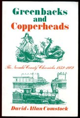 GREENBACKS and COPPERHEADS 1859-1869, by David Allan Comstock