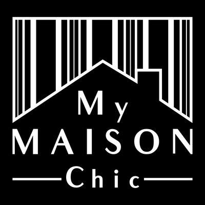 My Maison Chic