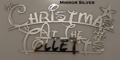 "Personalized ""Christmas at the..."" Family Sign (Small + Mirror Finish)"