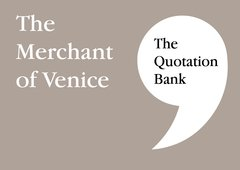 The Quotation Bank - The Merchant of Venice