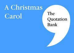 The Quotation Bank - A Christmas Carol