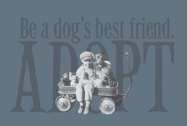 Be a Dog's Best Friend ... Adopt - Unisex Hoodie