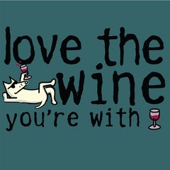 Love the Wine You're With - Green