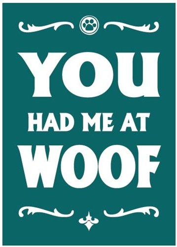 You Had Me at Woof - Magnet