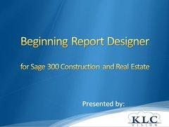 Sage 300 CRE - Beginning Report Designer