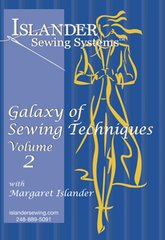 A Galaxy  Of Sewing Techniques  Volume 2 ( with Margaret Islander )