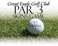 Great Eagle PAR 3 SKINS GAME 5/19/18